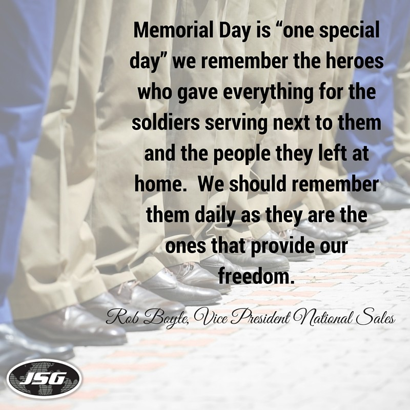 What Memorial Day Means to JSG - Rob Boyle