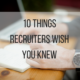 10 Things Recruiters Wish You Knew, recruiting, JSG, Arc, funny, comedy, happiness, excitement