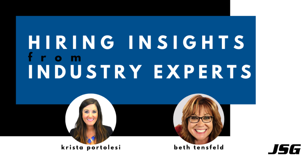 Hiring Insights From Industry Experts
